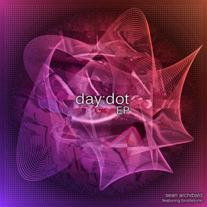 Sean Archibald - day:dot EP