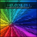 Melocules I