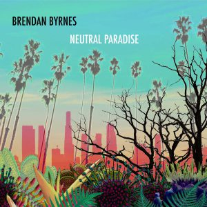 Brendan Byrnes Neutral Paradise front cover